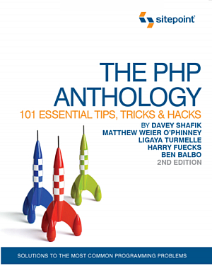 کتاب The PHP Anthology: 101 Essential Tips, Tricks & Hacks